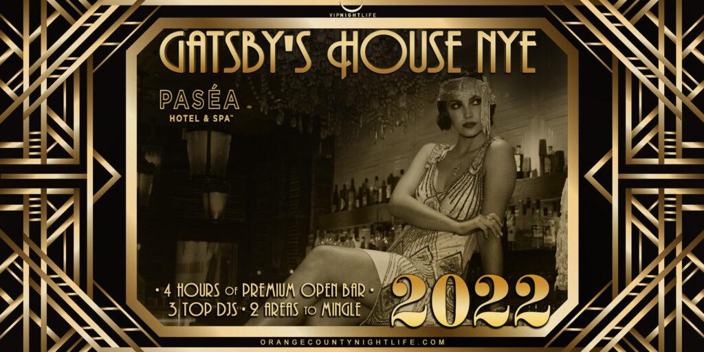 2022 OC New Year's Eve - Gatsby's House